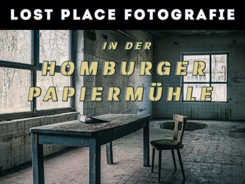 Lost Place Fotografie Homburger Papiermühle
